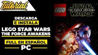 Descargar e Instalar LEGO STAR WARS The Force Awakens Full en Español Para PC