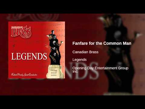 Canadian Brass - Fanfare for the Common Man