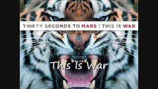 30 Seconds To Mars - This Is War (HD sound)
