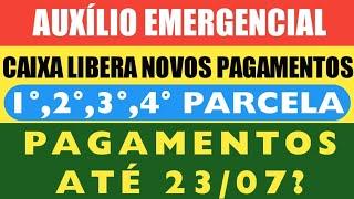 AuxÍlio Emergencial - Caixa Libera Novos Pagamentos 1a,2a,3a,4a Parcela E CalendÁrios AtÉ 23/07?