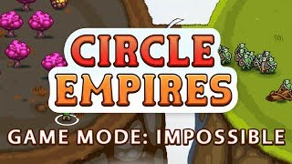 Circle Empires - Game Mode: Impossible