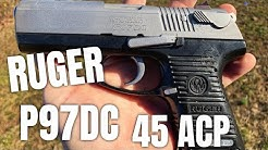 Ruger P97DC .45 Buy it Used around $350.00 Arkansas Review