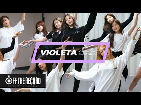 [SPECIAL VIDEO] IZ*ONE (아이즈원) - 비올레타 (Violeta) Dance Practice Close Up Ver.
