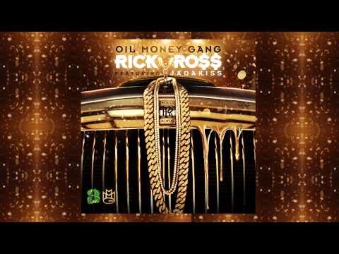 Rick Ross Ft Jadakiss - Oil Money Gang (Audio)