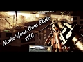 Make Your Own Style #10! [Mw2 FUORI DALLE MAPPE SPECIAL!]