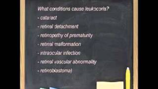 Leukocoria - White pupillary reflex