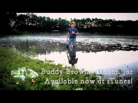 Buddy Brown - Mason Jar - SPOTIFY/APPLE MUSIC