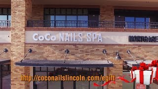 ❤❤ Welcome To Coco Nails Spa   Lincoln, Ca