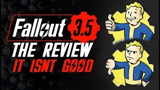 Fallout 3.5... I mean... Fallout 76 - The Review