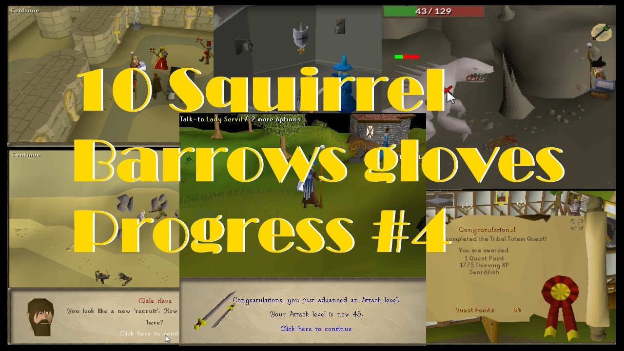 Black gloves osrs - Old School Runescape 10h Squirrel Prog 4 For Barrows Gloves