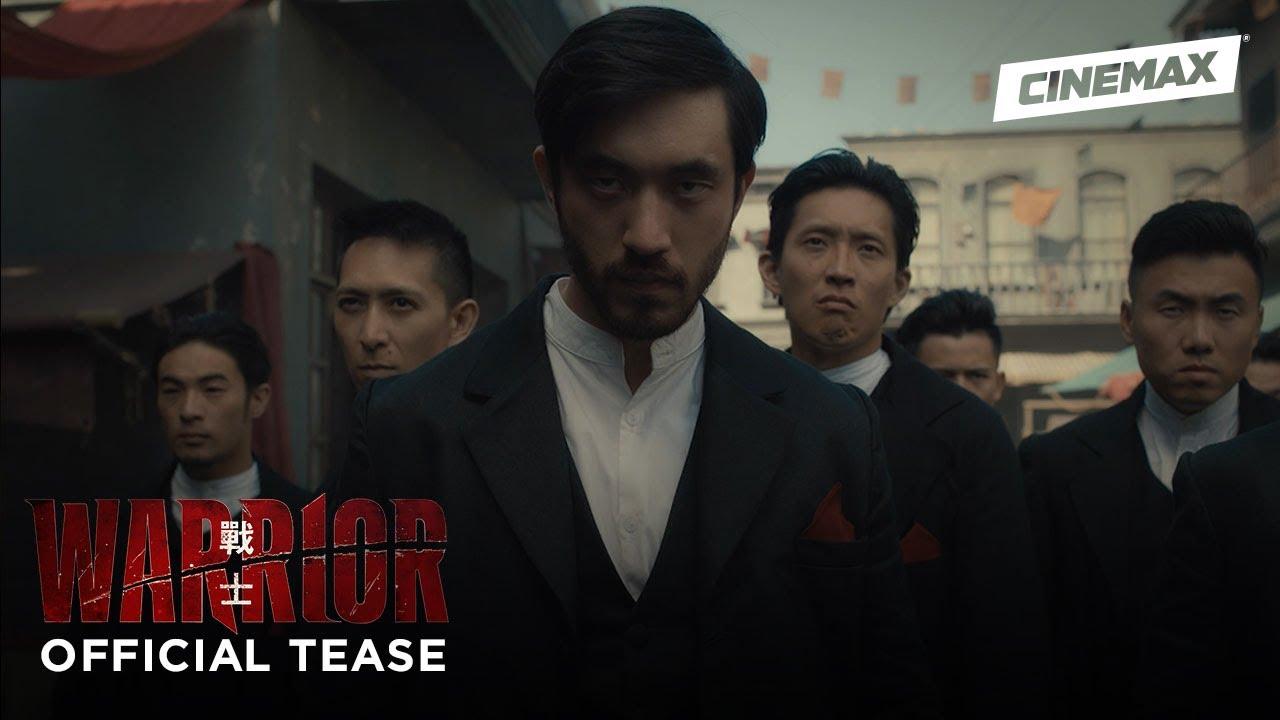Warrior - Season 1 (2019)   Official Tease 2   Cinemax