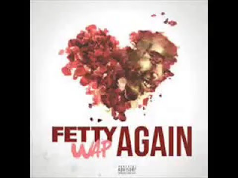 Fetty Wap -Again (chopped and slowed)