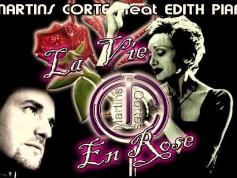 Martins Cortes feat E Piaf  La Vie en Rose edit mix 2013