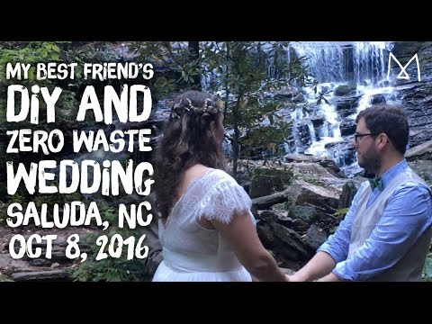 DIY Zero Waste Wedding in Saluda, NC 2016