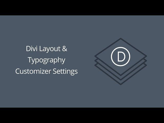 Divi Layout & Typography Customizer Settings