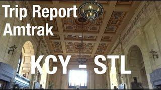 TRIP REPORT - Amtrak Missouri River Runner, Kansas City to St. Louis
