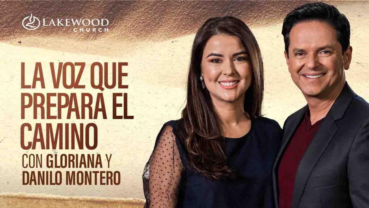 La voz que prepara el camino | Danilo y Gloriana Montero | Estudio Bíblico 2020