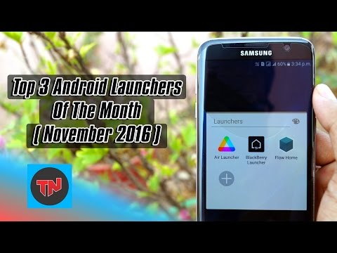 Top 3 Android Launchers Of The Month ( November 2016 )