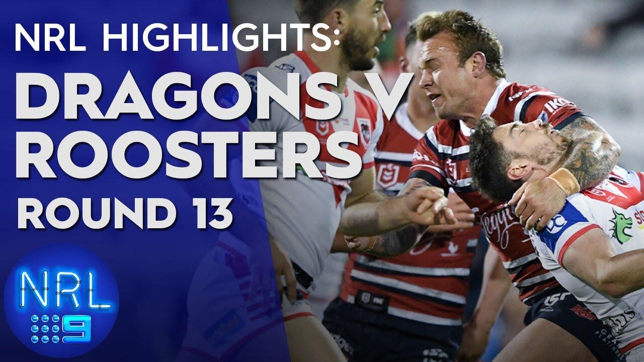 NRL Highlights: Dragons v Roosters: Round 13 | NRL on Nine