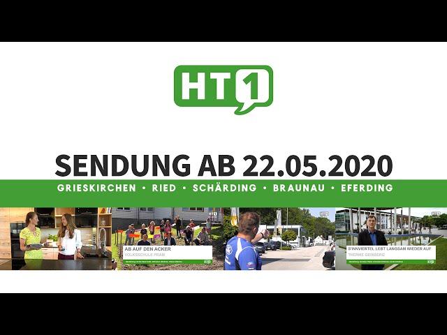 HT1 Sendung vom 22.05.2020 / Hausruck & Innviertel