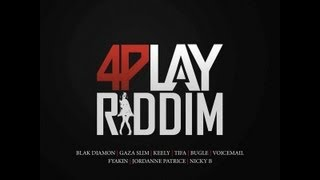 4Play Riddim Mix
