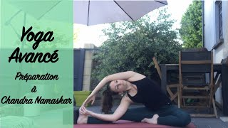 Yoga avancé - Préparation à Chandra Namaskar