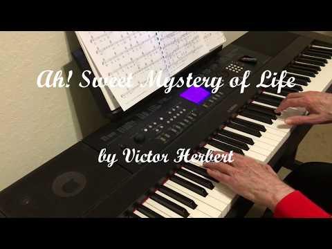 Ah! Sweet Mystery of Life   Victor Herbert   Piano Solo