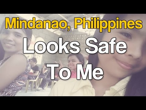Mindanao, Philippines Doesn't Look Too Dangerous?