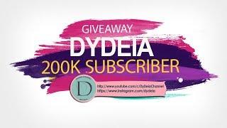 DYDEIA GIVEAWAY 200K SUBSCRIBER TOTAL 10 PEMENANG
