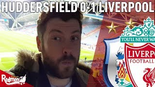 That was NOT Enjoyable! | Huddersfield v Liverpool 0-1 | Paul's Match Reaction