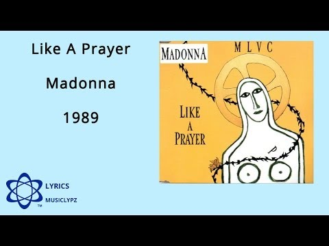 Like A Prayer - Madonna 1989 HQ Lyrics MusiClypz
