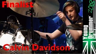 Young Drummer of the Year 2018 - Finalist - Calvin Davidson