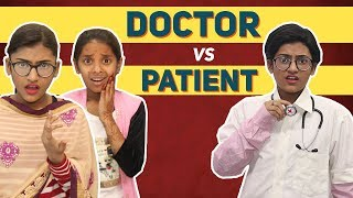 Doctor Vs. Patient | SAMREEN ALI