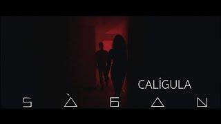 Смотреть клип Ságan - Calígula