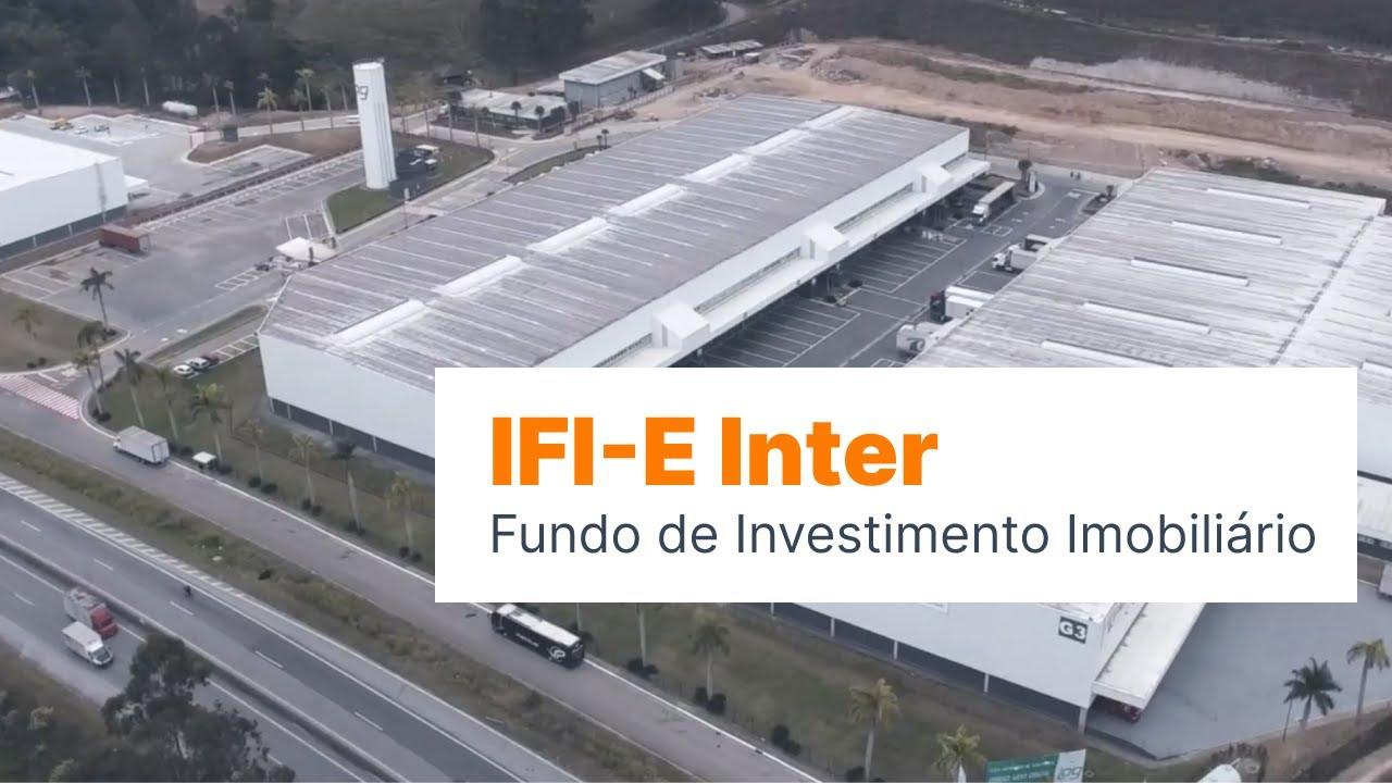 IFI-E Inter: Fundos de Investimento Imobiliário