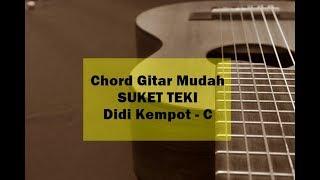 Tutorial Chord Suket Teki dari C - Didi Kempot, Via Vallen, NDX AKA