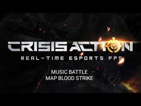 CRISIS ACTION FPS - BLOOD STRIKE MAP MUSIC BATTLE