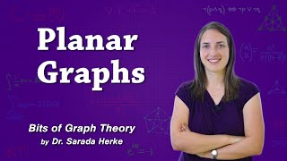 Graph Theory: 57. Planar Graphs