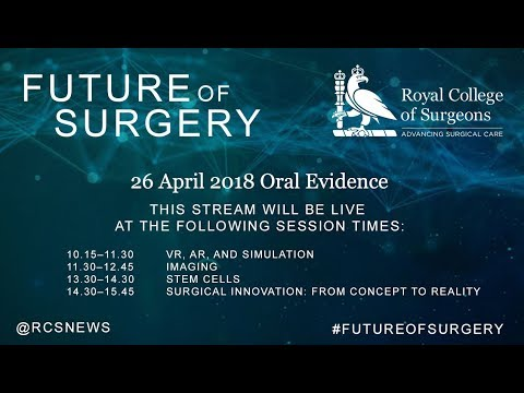 Commission on the Future of Surgery - 26 April Oral Evidence