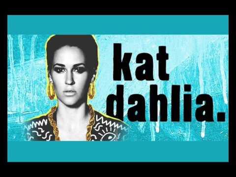 Kat Dahlia - My Shoes