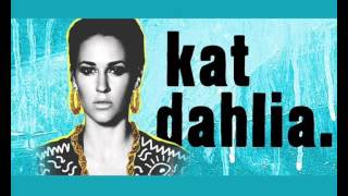 Kat Dahlia - My Shoes