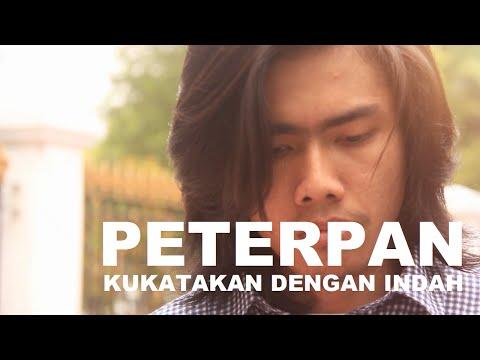 Peterpan - Kukatakan Dengan Indah (Music Video Cover)