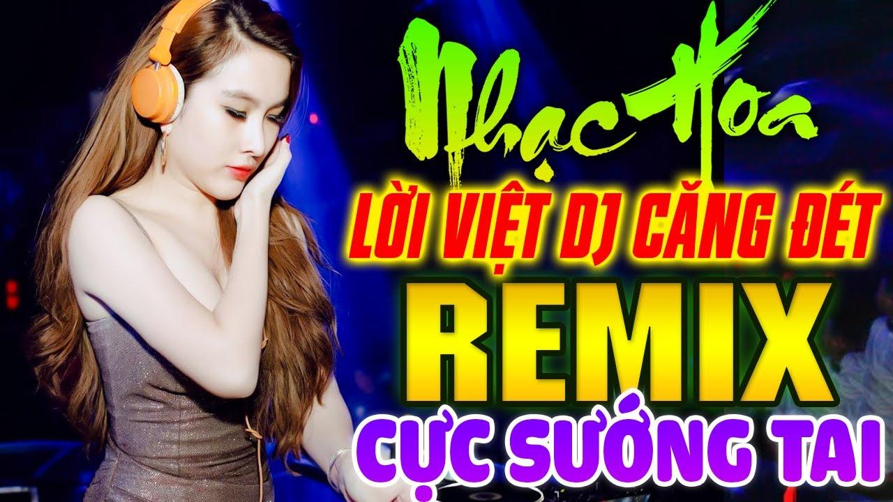 Lk Nhạc Hoa Lời Việt DJ GÁI XINH CỰC SƯỚNG TAI - Lk Nhạc Trẻ Remix NỔI TIẾNG MỘT THỜI 7X 8X 9X