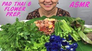 ASMR Pad Thai & Banana Flower Prep. | ผัดไท | Eating Sounds | Light Whispers | Nana Eats