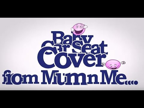 Mum n Me - Baby Car Seat Cover