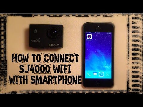 How To Connect The SJCAM SJ4000 WIFI With Smartphone + Functions