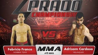 prado-fight-4-mma-fabricio-franco-vs-adrison-cardoso