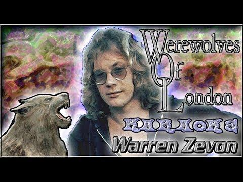 Warren Zevon * Karaoke Of Werewolves Of London