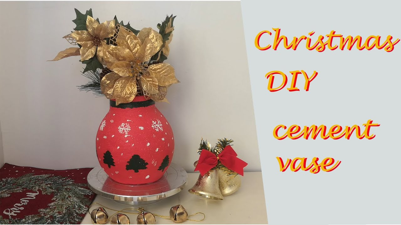 Cement Vase Christmas Craft 2020 How To Make Flower Vase At Home Diy Christmas Decorations Youtube