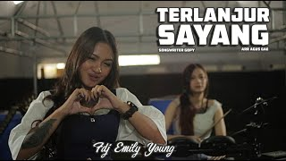 Top Hits -  Fdj Emily Young Terlanjur Sayang Official